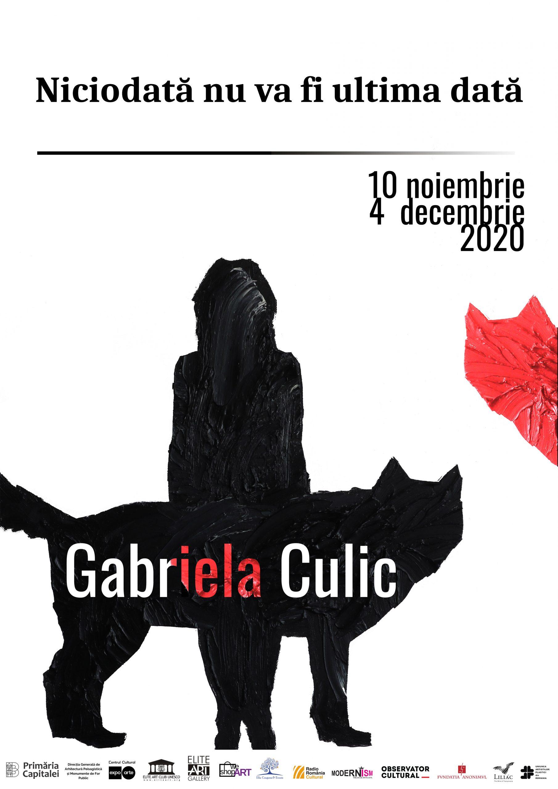 Niciodată nu va fi ultima dată/ Gabriela Culic